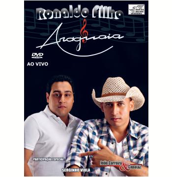 Ronaldo Filho & Araguaia - Ao Vivo (DVD)