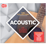 Acoustic The Collection - The Ultimate Acoustic Anthems (CD) - Vários
