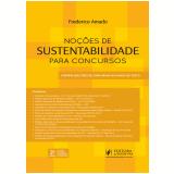 Noções de Sustentabilidade Para Concursos - Frederico Amado