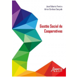 Gestão Social de Cooperativas - José Roberto Pereira, Airton Cardoso Cançado