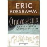 O Novo Século (Edição de Bolso) - Eric Hobsbawm
