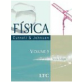F�sica Vol. 3 6� Edi��o - John D. Cutnell, Kenneth W. Johnson