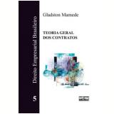 Direito Empresarial Brasileiro - Gladston Mamede
