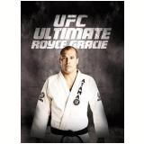 UFC - Ultimate Royce Gracie (DVD) -