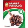 Projeto Arariba - Portugues - 8� Ano - Ensino Fundamental Ii - 8� Ano