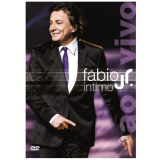 Fábio Jr. - Íntimo - ao Vivo (DVD) - Fábio Jr.