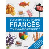 Curso Rápido De Idiomas: Francês - Dorling Kindersley, Caroline Lemoine, Leila Gaafar