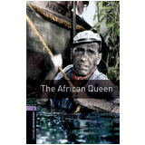 African Queen, The Level 4 - Third Edition -