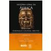 Historia Geral Da Africa, Vol.7 Africa Sob Domina�ao Colonial, 1880-1935