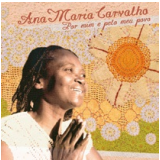Ana Maria Carvalho - Por Mim e Pelo Meu Povo (CD) - Ana Maria Carvalho