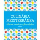 Culinária Mediterrânea - Marie-Pierre Moine