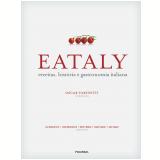 Eataly - Eataly, Oscar Farinetti