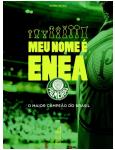 Meu Nome �? ENEA - Palmeiras