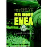 Meu Nome É? ENEA - Palmeiras - Mauro Beting