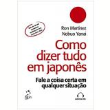 Como Dizer Tudo Em Japonês - Ron Martinez , Nobuo Yanai