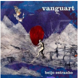 Vanguart - Beijo Estranho Cd (digipack) (CD) - Vanguart