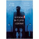 O Menino Do Pijama Listrado (ed. Comemorativa) - John Boyne