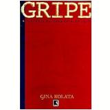 Gripe - Gina Kolata