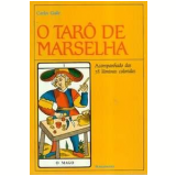 O Tarô de Marselha - Carlos Godo