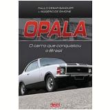 Opala - Rogério de Simone, Paulo Cesar Sandler