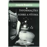 Informações sobre a Vítima - Joaquim Nogueira