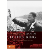 As Palavras de Martin Luther King - Martin Luther King