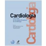 Cardiologia - Marcia de Melo Barbosa, Angelo Amato Vincenzo de Paola, Jorge Ilha Guimarães