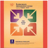 Longman Preparation Course For The Toefl Test Cd Paper Test- American English(7) - Deborah Phillips