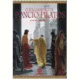 O Julgamento de Pôncio Pilatos (Ebook) - Edmundo Lellis Filho