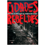 Cidades rebeldes (Ebook) - Raquel Rolnik