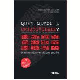 Quem matou a criatividade? (Ebook) - Andrew Grant E Gaia Grant