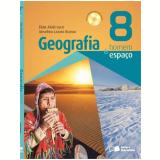 Geografia Homem E Espaço - Ensino Fundamental Ii - 8º Ano - Anselmo Lazaro Branco