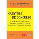 Questoes De Concurso, Vol. 6 - Carlos Eduardo Oliveira Dias
