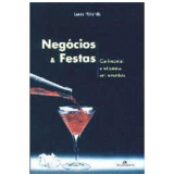 Negócios & Festas - JosÉ Vicente de Andrade