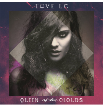 Tove Lo - Queen Of The Clouds (CD)