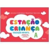 Estação Criança - 2 Anos - Arnaldo, Margaret, Júnia ...