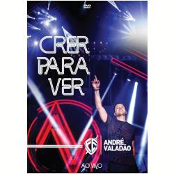 DVD - André Valadão Crer Para Ver Ao Vivo - André Valadão - 7891430162894