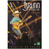Bruna Viola - Melodias do Sertão (DVD) - Bruna Viola