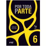 Por Toda Parte - Artes - 6° Ano - Ensino Fundamental l - Solange Dos Santos Utuari