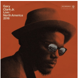 Gary Clark Jr. - Live North America 2016 (CD)