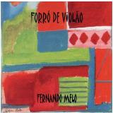 Fernando Melo - Forró de Violão (CD) - Fernando Melo