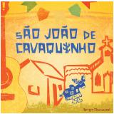 Sérgio Chiavazzoli - São João de Cavaquinho - Digipack (CD) - Sérgio Chiavazzoli