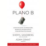 Plano B - Sheryl Sandberg E Adam Grant
