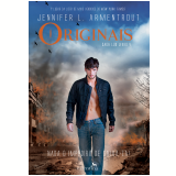 Originais - Nada o Impedirá de Salva-la! (Vol. 4) - Jennifer L. Armentrout