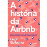 A História da Airbnb - Leigh Gallagher
