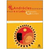 Andrócles e o Leão - Tatiana Belinky