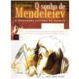 O Sonho de Mendeleiev - Paul Strathern