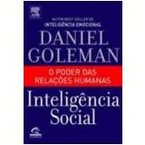Inteligência Social o Poder das Relações Humanas - Daniel Goleman