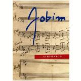 Orquestra Sinfônica do Estado de São Paulo - Jobim Sinfônico (DVD) - Orquestra Sinfônica do Estado de São Paulo