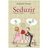 Seduzir - Eduardo Nunes